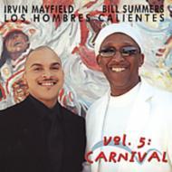 Los Hombres Calientes Vol.5 -carnival