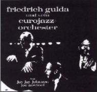 グルダ:2台のピアノとバンドのための変奏曲、他 グルダ(p)J.J.ジョンソン(tb)ユーロジャズ・オーケストラ