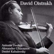 ドヴォルザーク:ヴァイオリン協奏曲、グラズノフ:ヴァイオリン協奏曲、カバレフスキー:ヴァイオリン協奏曲、オイストラフ(vn)コンドラシン、カバレフスキー