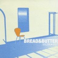 ゴールデン☆ベスト ブレッド&バター