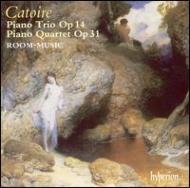 カトワール(1861−1926):ピアノ三重奏曲、他/ルーム・ミュージック
