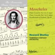 ロマンティック・ピアノ・コンチェルト・シリーズ第36集 —— モシェレス/シェリー(ピアノ&指揮)、タスマニア響