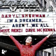 I'm A Dreamer, Aren't We All?