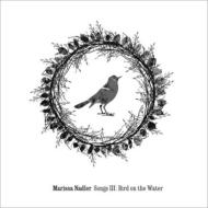 Song 3: Bird On The Water