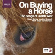 Songs-on Buying A Horse: Bickley(Ms)A.kennedy(T)Burnside(P)