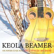 Ka Hikina O Ka Hau: The Comingof The Snow
