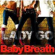 Baby Breath / Let Go