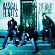 Rascal Flatts : Me & My Gang
