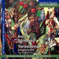 Yaroslavna: Dmitriev / Leningradmaly Opera So +sym.3