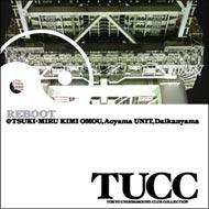 Tokyo Underground Club Collection: 003: Reboot@tsuki-miru Kimi Omou Ao