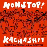 ノンストップ!カチャーシーミックス -Mixed Byaka Geetek