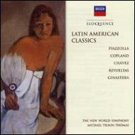 『ラテン・アメリカン・クラシックス』 ティルソン・トーマス&ニュー・ワールド響