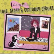 Love Death & Customer Service