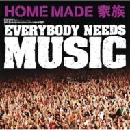 Everybody Needs Music