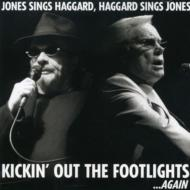 Jones Sings Haggard Haggard Sings Jones Kickin Out
