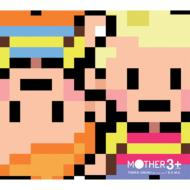 Mother 3+