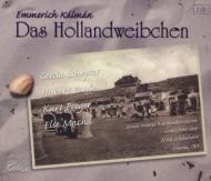 Das Hollandweibchen: Schonherr / Great Vienna Radio O Scheyrer Macha Fuss