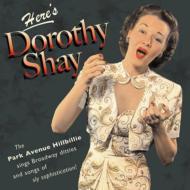Here's Dorothy Shay