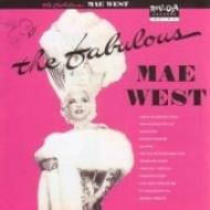 Fabulous Mae West