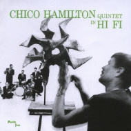 Chico Hamilton Quintet In Hi Fi