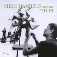 Chico Hamilton Quintet In Hi Fi