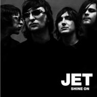 Jet「Shine On」width=