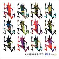 Another Beat: Kila Remix