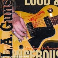 Loud And Dangerous: Live Fromhollywood