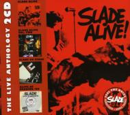 Slade Alive!: Live Anthology