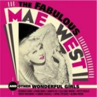 Fabulous Mae West & Other Girls
