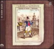The Cries Of London:  Hillier  /  Theatre Of Voices Fretwork
