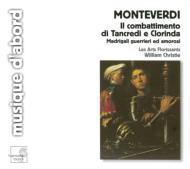 モンテヴェルディ(1567-1643)/Combattimento Di Tancredi E Clorinda: Christie / Les Arts Florissants