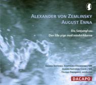 ツェムリンスキー:交響詩『人魚姫』、エナ:歌劇『マッチ売りの少女』 ダウスゴー&デンマーク国立放送響