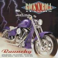 Various/Rock N Roll Classics: Raunchy