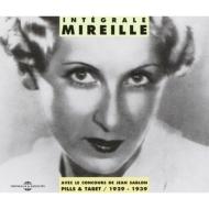 Integrale Mireille 1929-1939