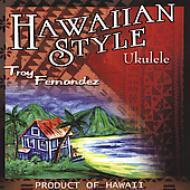 HMV&BOOKS onlineTroy Fernandez/Hawaiian Style Ukulele