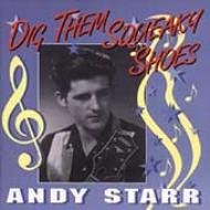 Andy Starr/Dig Them Squeaky Shoes