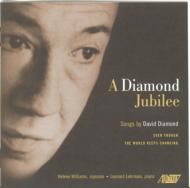 ダイアモンド・ジュビリー〜デヴィッド・ダイアモンド歌曲集