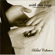 ローチケHMVLondon Symphony Orchestra/Bridal Collection: With This Ring