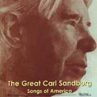 Great Carl Sandburg: Songs Ofamerica