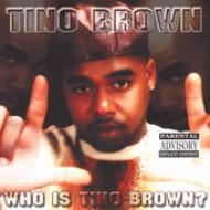 Who Is Tino Brown