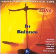 In Balance: Music For Healingtouch & Well-being