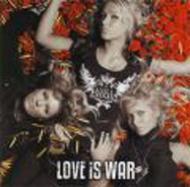 Love Is War 【Copy Control CD】