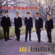 Regents Aka Runarounds