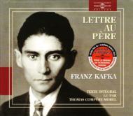 Lettre Au Pere: Kafka