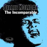 Billie Holiday/Incomparable 3
