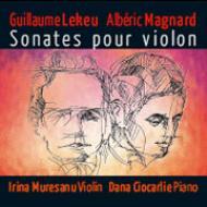 Violin Sonata: Muresanu(Vn)Ciocarlie(P)+magnard: Sonata