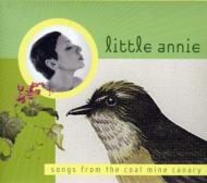 Songs From The Coalmine Canary