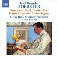 フェルステル:交響詩『わが青春』、交響曲第4番『復活祭前夜』 フリーデル&スロヴァキア放送響