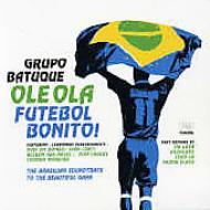 Ole Ola -Futebol Bonito!